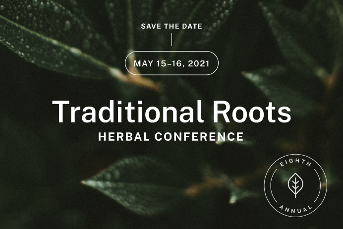 Traditional Roots Herbal Conference Registration Link, May 15-16